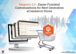 Magento 2.0 - Easier Frontend Customizations for Next Generation eCommerce Stores