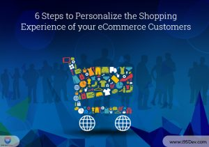 6-Steps-to-Personalize-the-Shopping-Experience-of-your-eCommerce-Custome...