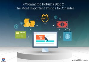 eCommerce Returns Blog 2 - The Most Important Things to Consider