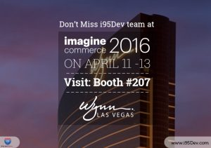 Don't Miss i95Dev team at the Magento Imagine 2016 Conference Las Vegas