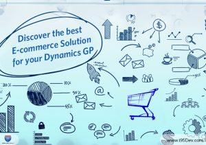 Discover the best E-commerce solution for your Dynamics GP