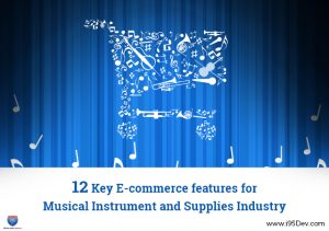 12key-ecommerce-features-for-musical-instrument-and-supplies-industry