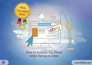 How to Achieve Top Rated Seller Rating on eBay