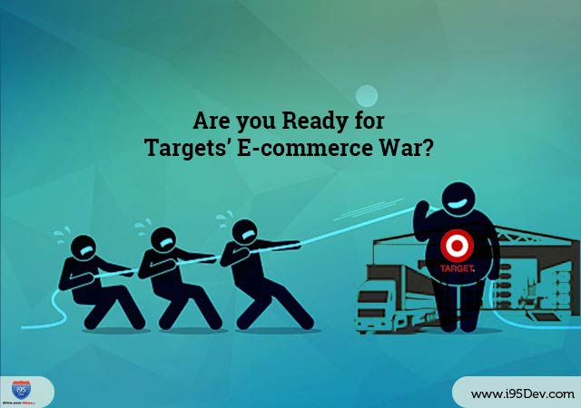 i95Dev Are you Ready for Targets Ecommerce War