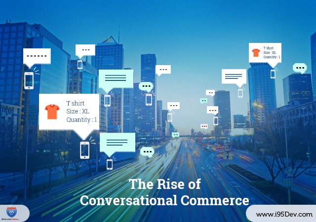 The Rise of Conversational Commerce