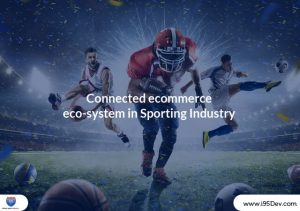 Connected-ecommerce-eco-system-in-Sporting-Industry