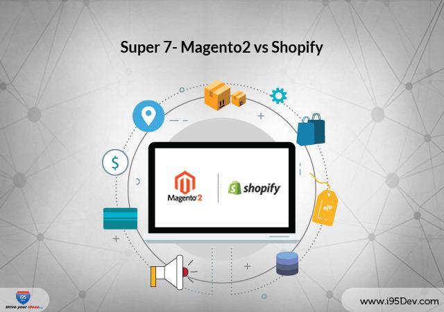 Super-7-Magento2-vs-Shopify-i95dev