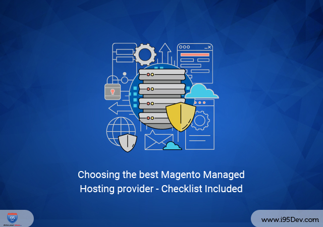 Choosing-the-best-Magento-Managed-Hosting-provider---Checklist-Included