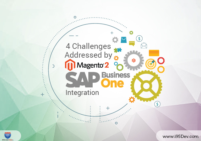 4 Challenges Addressing Magento SAP B1 Integration