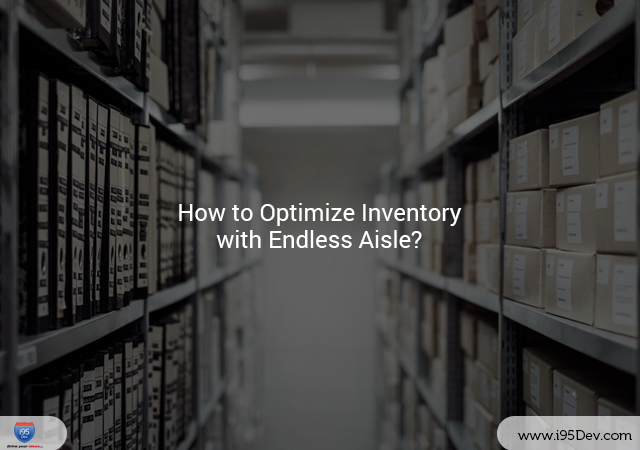 How-to-Optimize-Inventory-with-Endless-Aisle