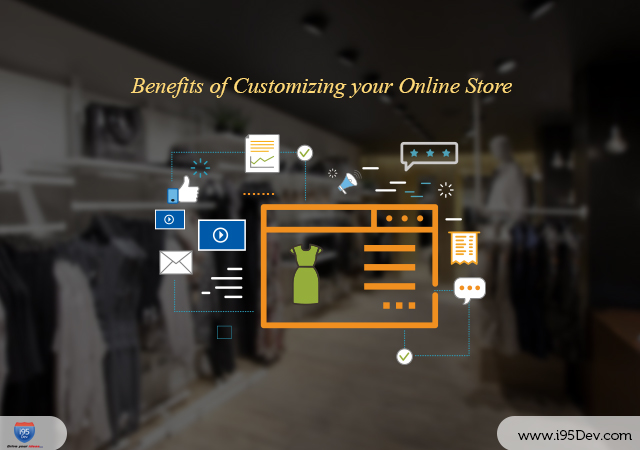 Benefits of Customizing your Online Store