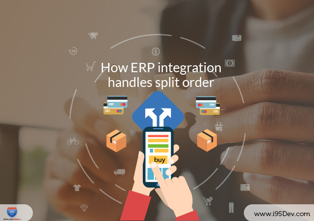 How-ERP-integration-handles-split-orders