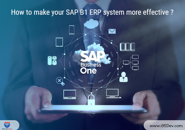 How-to-make-your-SAP-B1-ERP-system-more-effective