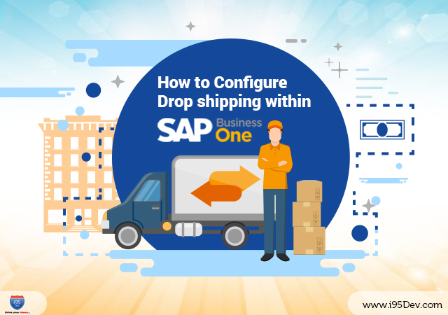 How-to-Configure-Drop-shipping-within-SAP-B1