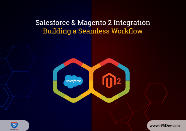 Salesforce-&-Magento-2-Integration-Building-a-Seamless-Workflow