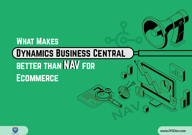 What-Makes-Dynamics-Business-Central-better-than-NAV-for-Ecommerce