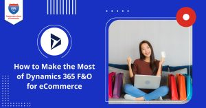 How-to-Make-the-Most-of-Dynamics-365-FO-for-eCommerce1200x628