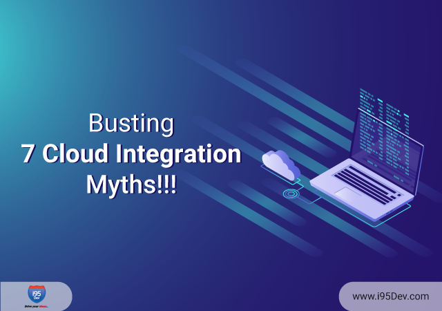 Busting-7-Cloud-Integration-Myths!!!-640-x-450