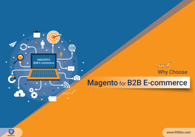 Why-Choose-Magento-for-B2B-eCommerce-640-x-450