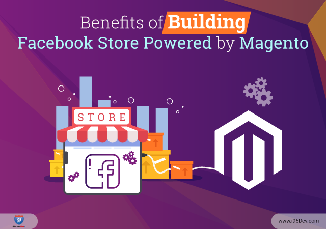 Benefits-of-Building-Facebook-Store-Powered-by-Magento-640-x-450
