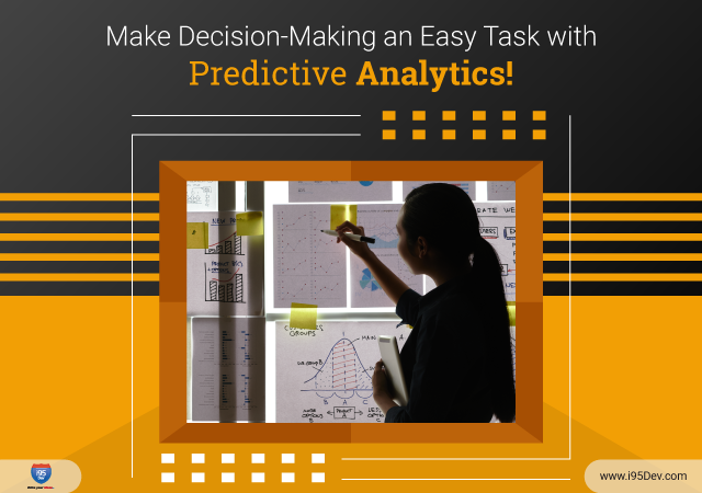 Make-Decision-Making-an-Easy-Task-with-Predictive-Analytics!-640-x-450
