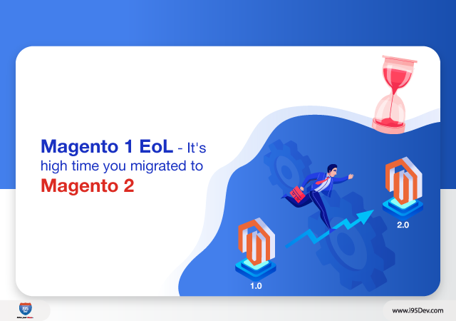 Magento announced Magento 1 End of Life (EoL) and here is why you need to re-platform quickly.