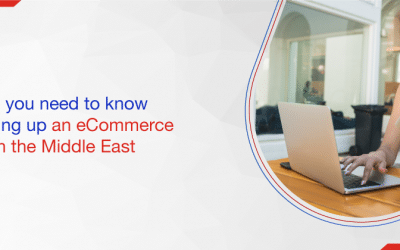 Everything you need to know about setting up an eCommerce business in the Middle East