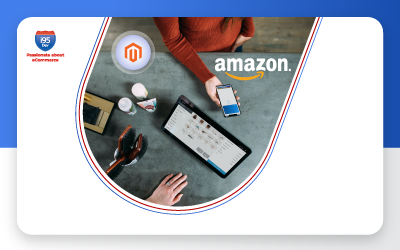 Selling on Amazon Made Easy : Magento Extension vs. M2E Pro