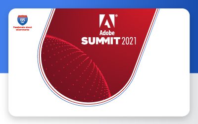 Adobe Summit 2021: Experience the Digital Future