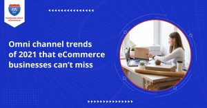 Omni-channel-trends-of-2021-that-e-Commerce-businesses-cant-miss(1200x628)