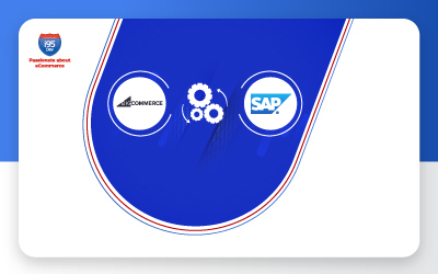 How BigCommerce SAP Integration Helps Your Business Get A 360-Degree View Of Customers