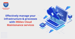 Effectively-manage-your-infrastructure-&-processes-with-i95Dev-Cloud(1200x628)