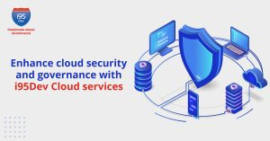 Enhance-cloud-security-and-governance-with-i95Dev-Cloud-services(1200x628)
