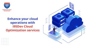 Enhance-your-cloud-operations-with-i95Dev-Cloud-Optimization-services(1200x628)